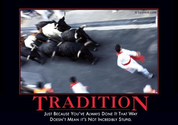 traditiondemotivator
